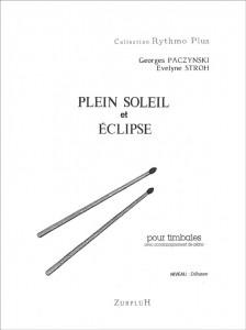 Plein soleil et Eclipse